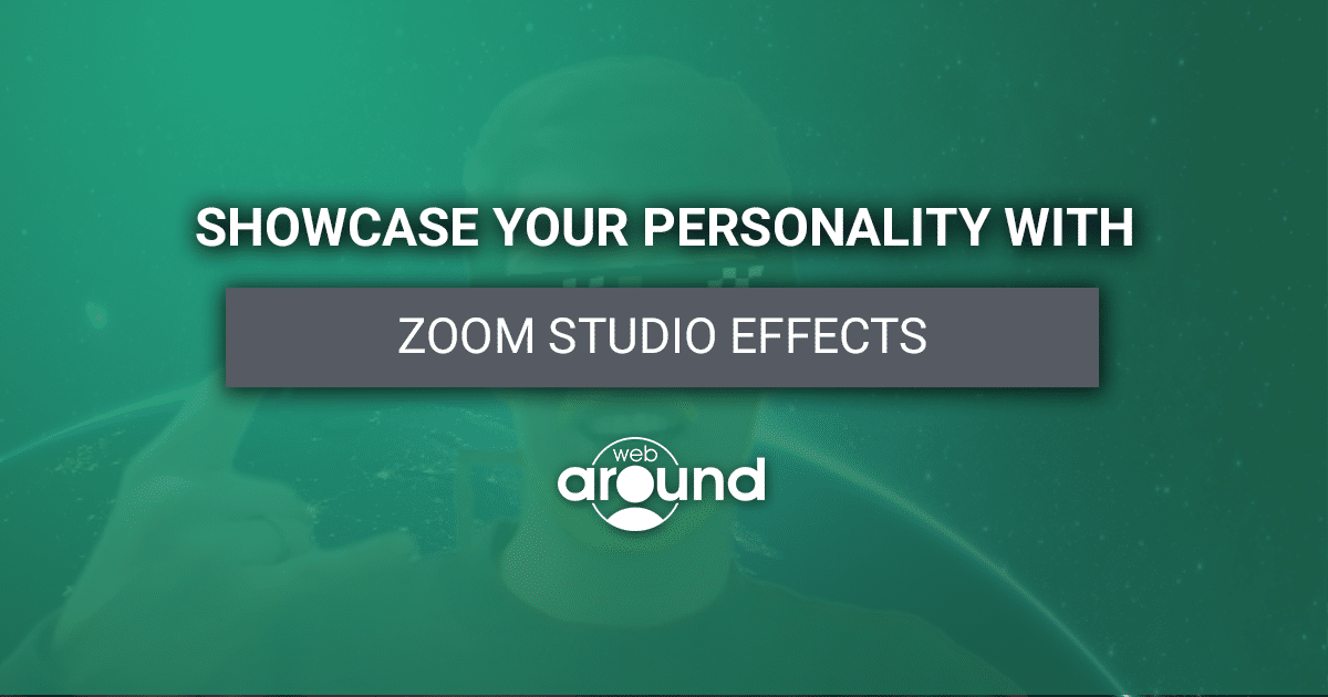"Title Image saying ""Showcase Your Personality"" ""Zoom Studio Effects"""