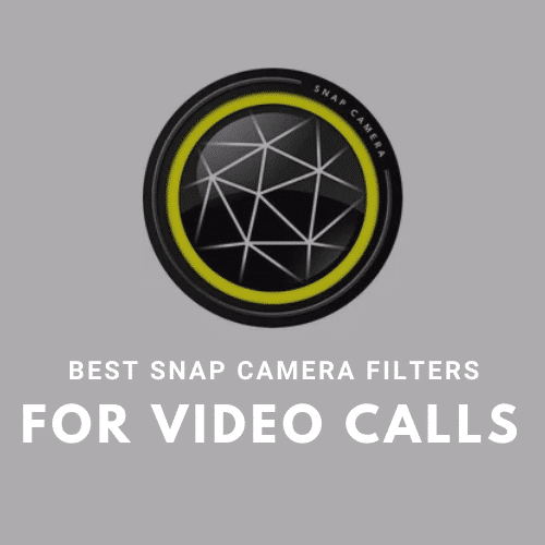 Best Snap Camera Filters for Video Calls
